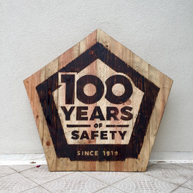 """""""100 YEARS OF SAFETY"""""""