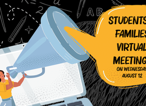 Students and families virtual meeting this coming Wednesday, August 12