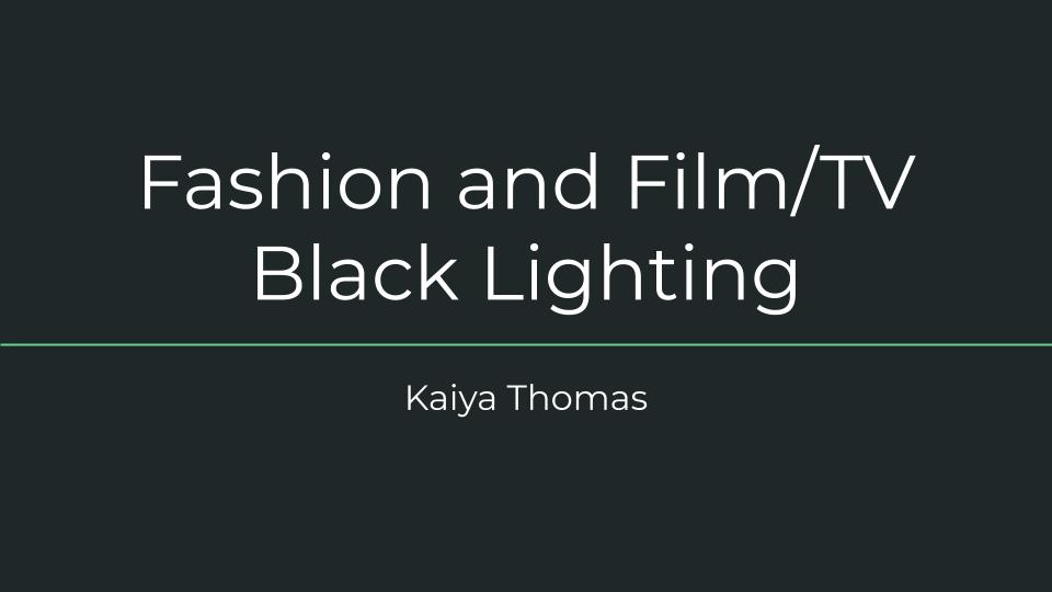 Kaiya Thomas - Fashion and Film_TV