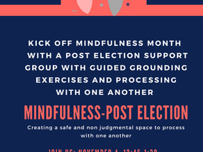 Mindfulness-Post Election Event