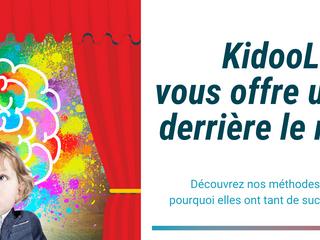 Derrière le rideau à KidooLand...découvrez la science pédagogique qui soutien notre approche ludique