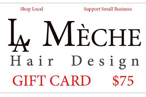 $75 La Meche Gift Card