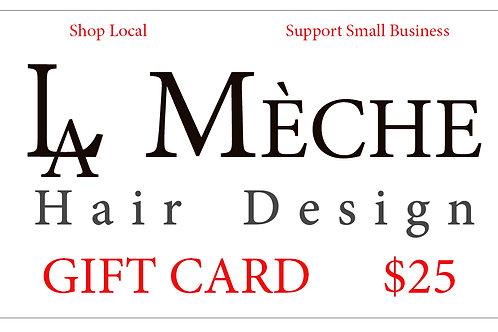$25 La Meche Gift Card