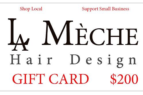 $200 La Meche Gift Card