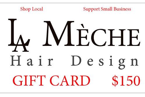 $150 La Meche Gift Card