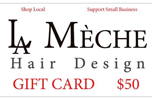 $50 La Meche Gift Card