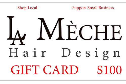 $100 La Meche Gift Card