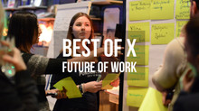 Best of X - Future of Work - 03.09.2018