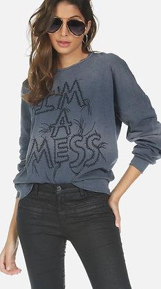 Sierra I'm a mess sweatshirt