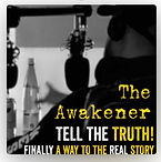 The Awakener Podcast - hear the REAL story!