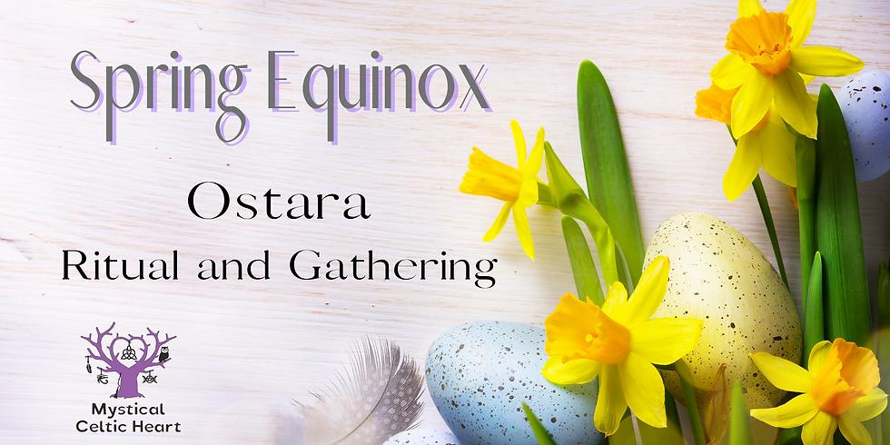 Spring Equinox - Ostara Ritual and Gathering