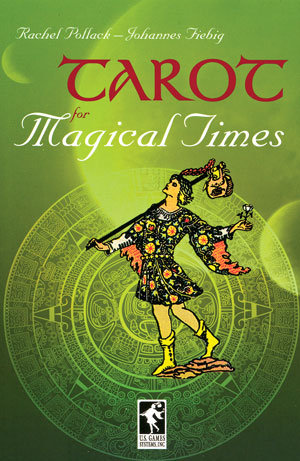 Tarot for Magical Times Book