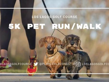 Los Lagos 5k Pet Run/Walk, Saturday, April 14