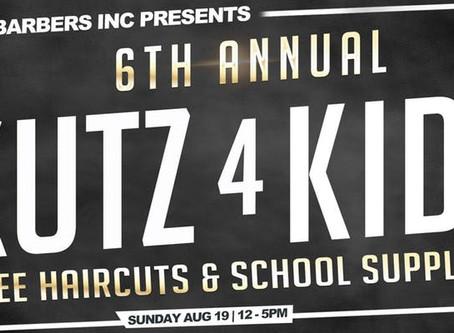 Kutz 4 Kidz 6th Annual; Free Haircuts & School Supplies