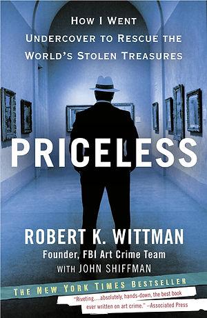Priceless by Robert Wittman and John Shiffman