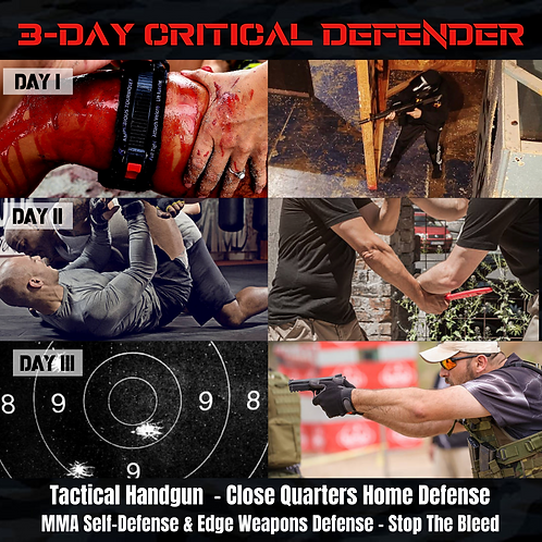 3-DAY CRITICAL DEFENDER - June 24th, 25th & 26th