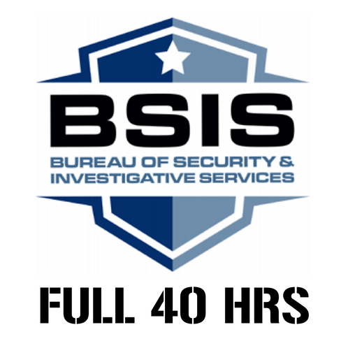 40-HOUR BSIS SECURITY GUARD CARD COMPLETE PACKAGE