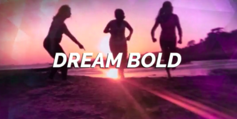 Dream Bold!