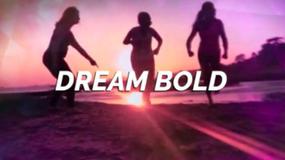 Dream Bold Baby!