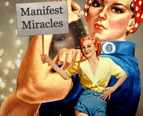 Manifest Miracles