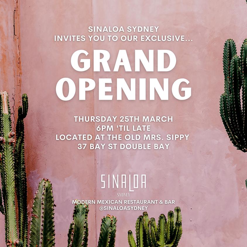 Sinaloa Sydney Grand Opening