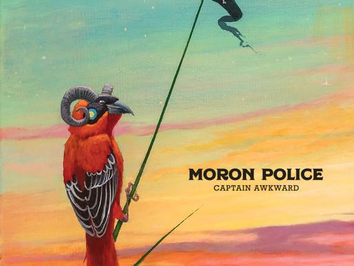 'Moron Police' - 'Captain Awkward' (single)