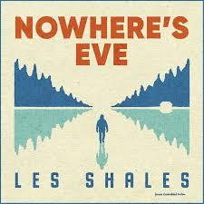 'Les Shales' - 'Nowhere's Eve' (album)