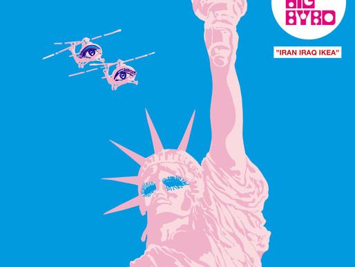 In Short: 'Les Big Byrd' - 'Iran Iraq IKEA' (album) + Live at Tapetown!