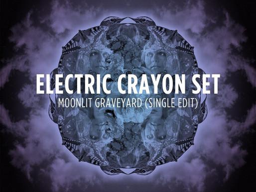 'Electric Crayon Set' - new track 'Moonlit Graveyard'