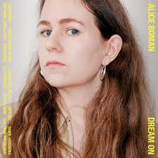 Alice Boman - 'Dream On' (album) and UK / US tour dates
