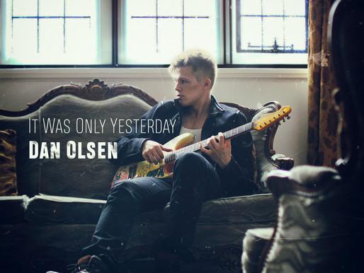 Dan Olsen - new single 'It Was Only Yesterday'