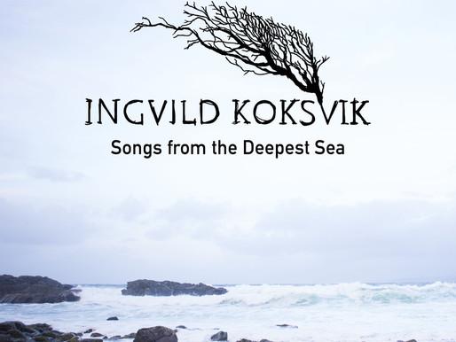Ingvild Koksvik - 'Songs from the Deepest Sea' EP