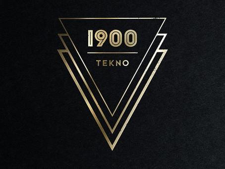 1900 - 'Tekno'