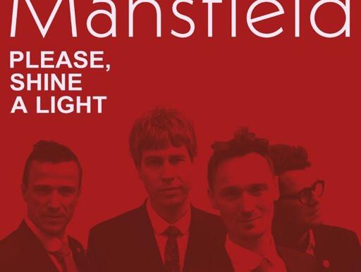 Mansfield (Denmark) - 'Please, Shine A Light' (single)