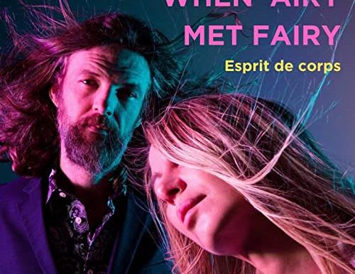 When 'Airy met Fairy – 'Esprit de Corps' (album)