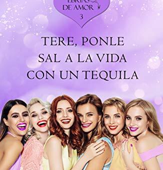 Tere-Tequila, Ebrias de Amor 3