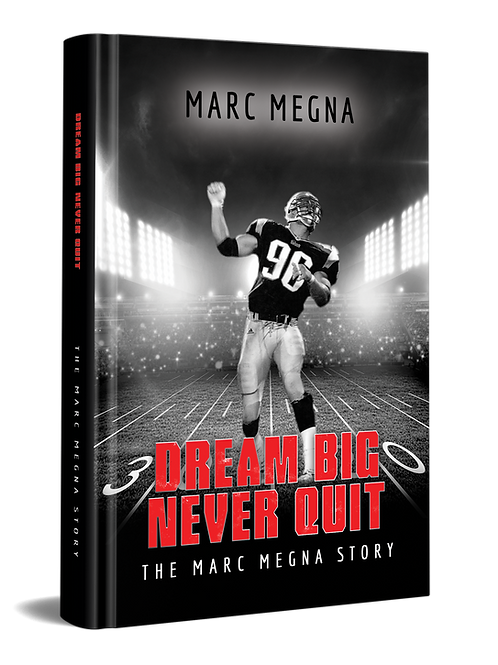 Dream Big Never Quit- The Book