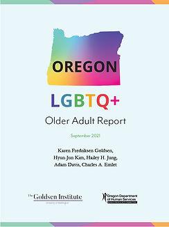 OREGON 2021 LGBTQ+ OLDER ADULT REPORT