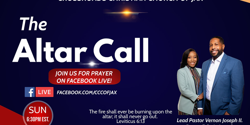 The Altar Call with Pastor Vernon and Prophetess Felecia