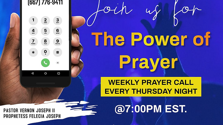 "The Power of Prayer ""Weekly Prayer Call"" (7)"