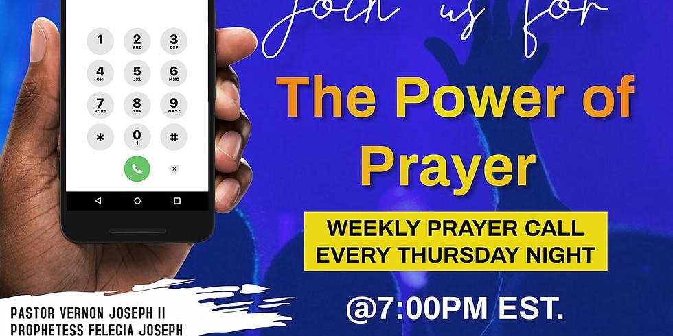 "The Power of Prayer ""Weekly Prayer Call"" (7)"