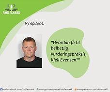 Episodebilde 1 _ Kjell Evensen Vurdering