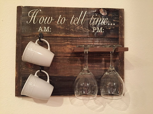 How to tell time Coffee Mug and Wine Holder
