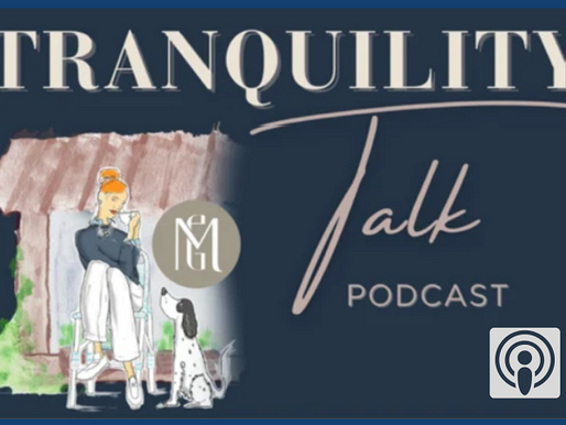 Tranquility Talk Podcast