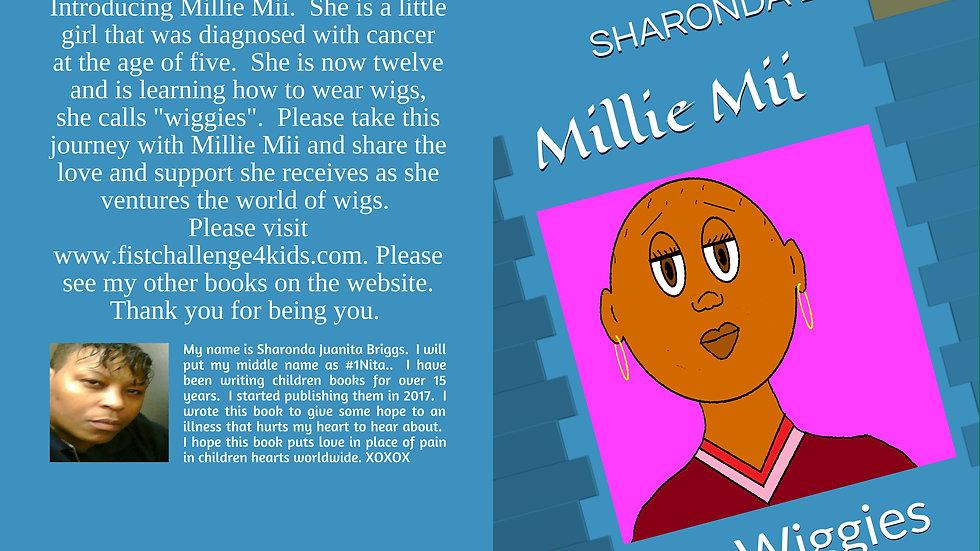 Millie Mii ,   My Wiggies