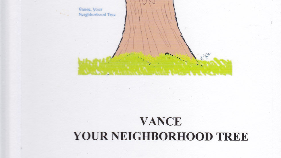 Vance, Your Neighborhood Tree, Hardback Children Book
