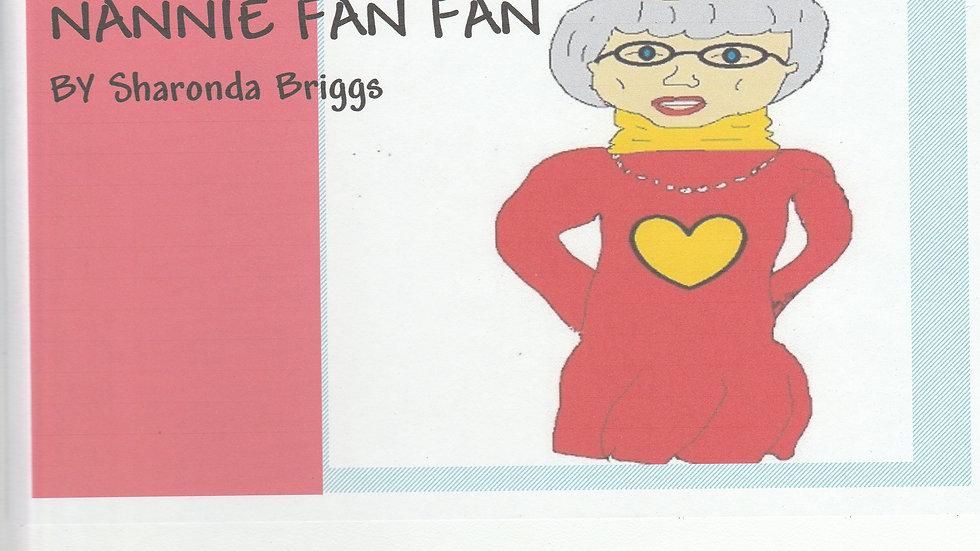 Nannie Fan Fan,  Hardback Children Interacting Book
