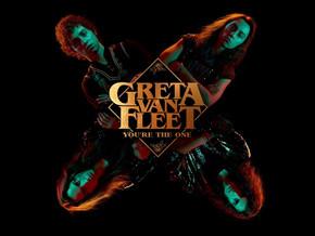 """You're the One"" by Greta Van Fleet"