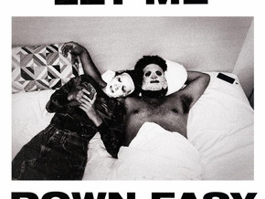 """Let Me Down Easy"""