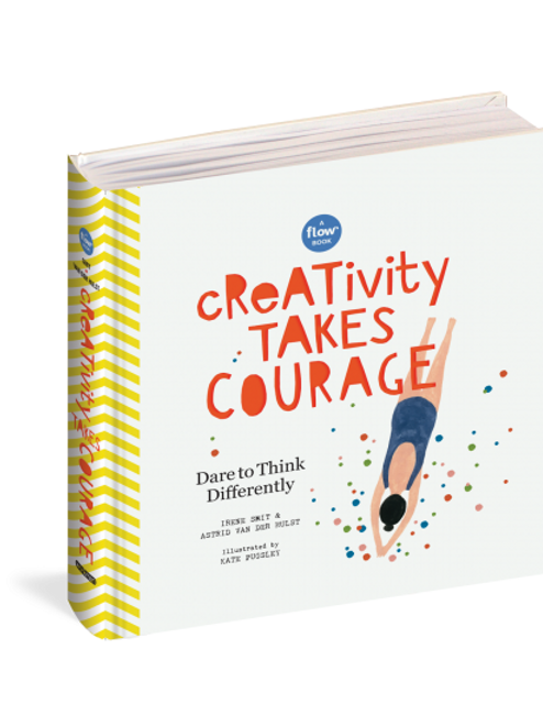 Flow - Creativity takes Courage